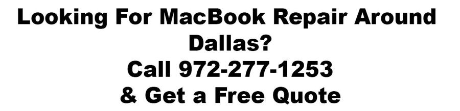 Macbook repair Dallas